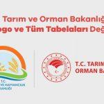 Tarım ve Orman Bakanlığı Logo ve Tüm Tabelaları Değişti